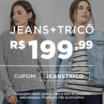 Jeans + Trico