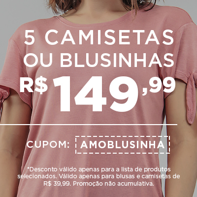 e74cc253593da 5 Camisetas ou Blusinhas